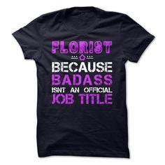 Limited Edition Florist T-shirt T Shirt, Hoodie, Sweatshirt