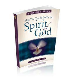 How You Can Be Led By The Spirit of God (Book) by Kenneth E. Hagin, Published by Faith Library Publications