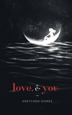 love, and you By Gretchen Gomez Publisher:CreateSpace ISBN13: 9781542662956 Pages: 142 Genre: Poetry   Blurb: one day i met a guy who stole my heart, we created a world for ourselves. …