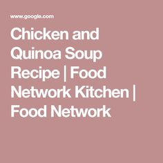 Chicken dumpling soup recipe chicken dumpling soup chicken chicken and quinoa soup recipe food network kitchen food network forumfinder Choice Image