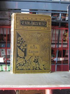 Evening Amusments for Evey One - Alta Edition - 1880's - $70