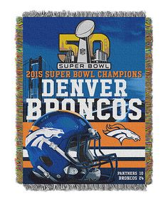 Loving this Denver Broncos Super Bowl 50 Champs Tapestry Throw on #zulily! #zulilyfinds