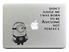 Minion Quote Don't Judge Me Despicable Me Laptop Sticker for Apple MacBook Decal Macbook 11 13 Air/ Pro/Retina Art Skin Pegatina-in Laptop Skins from Computer & Office on Aliexpress.com | Alibaba Group