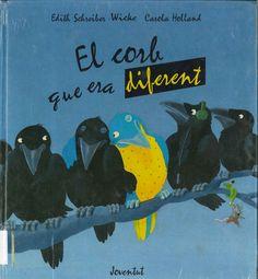 """Edith Schreiber-Wicke / Carola Holland. """"El corb que era diferent"""". Editorial Joventut. (6 a 8 anys). Està a la biblio. Comic Books, Comics, Movie Posters, Diversity, Animales, Comic Book, Comic, Cartoon, Film Poster"""