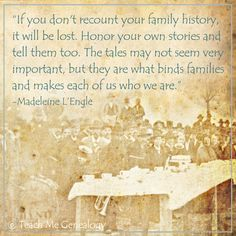 Genealogy & Family History Quote.