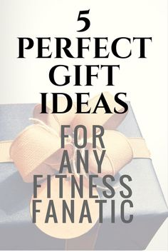 Find the perfect gift for anyone who loves exercise.