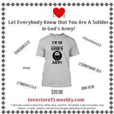 Spread the news to all that there's a war going on and that you are a part of the winning team. BUY NOW!  Sold exclusively at the LOVE Store: an online clothing store committed and dedicated to spread the love of Christ around the world through our merchandise.