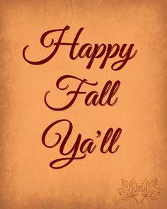 17 Free Fall Printable Signs - Subway Art, Happy Fall Ya'll, autumn free printables fall decor easy decorating bucket list keep calm harvest