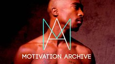 INCREDIBLE message - A motivational speech By 2pac [Tupac Shakur]