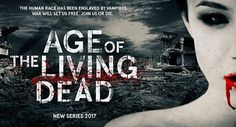 'AGE OF THE LIVING DEAD' Voltage Pictures Prepares To Wage War On Vampires In New Horror Series