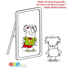 """""""Make the most of yourself....for that is all there is of you."""" ~ Ralph Waldo Emerson"""