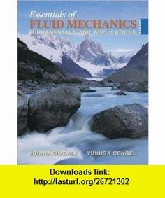 Fundamentals of fluid mechanics si version 9780470398814 bruce r essentials of fluid mechanics fundamentals and applications w student resource dvd 9780073301129 john fandeluxe Images