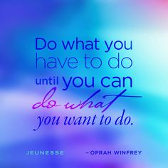 Put the work in whatever you want to do in life probably will ta. in your day, all quotes like success quotes, happy birthday quotes, and many Oprah Quotes, Sucess Quotes, All Quotes, Motivational Quotes, Motivation Goals, Happy Birthday Quotes, Do What You Want, School Quotes, Quote Board