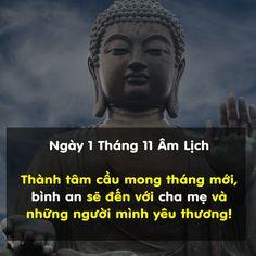 Nam Mô A Di Đà Phật  Ngày 1 tháng 11 Âm Lịch, cầu mong bình an sẽ đến với cha mẹ và những người  mình thương yêu
