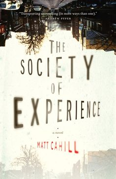 First Fiction Fridays: The Society of Experience by Matt Cahill Book Cover Design, Book Design, Good Books, Books To Read, Fallen Book, Magical Thinking, Beautiful Book Covers, Tomorrow Will Be Better, Postmodernism