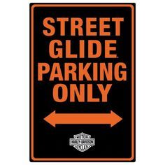 Harley Davidson Street Glide Parking Tin Sign Tin Sign Ande Rooney Signs