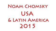 history channel documentary - Noam Chomsky 2015 - US & Latin America - Foreign Policy