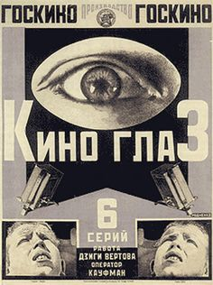 Kino-glaz (Cinema Eye), Alexander Rodchenko, 1924. The poster advertises a series of newsreels directed by Vertov (shot by his brother Mikhail Kaufman), based on his Kino-Glaz doctrine, which promoted the idea of the camera as a more objective documenter of reality than the human eye. The Museum of Modern Art.
