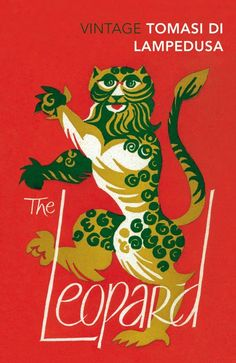The Leopard by Giuseppe Tomasi Di Lampedusa; illustration by Hans Tillman (Vintage / September 2007)