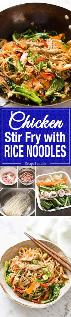 Great fridge forage meal - any dried noodles, any veggies, optional protein. This Chicken Stir Fry with Rice Noodles is healthy and super quick to make! www.recipetineats.com