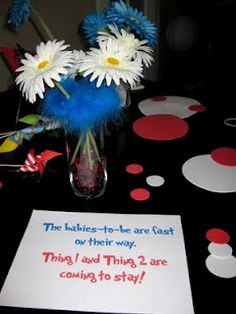 Dr. Seuss themed baby shower for twins:Thing 1 and Thing 2.
