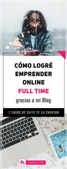 En este post 7 emprendedores digitales nos cuentan cómo lograron emprender online full time gracias a sus blogs. https://www.gabriela-h.com/blog/blogger-full-time-casos-de-exito #emprenderonline #negociosonline #bloggerargentina #bloggerspaña #blog