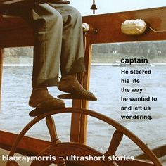 #ultrashort #shortstory #biancaymorris #shortstories #flashfiction #steer  #life  #wondering #words #poetry