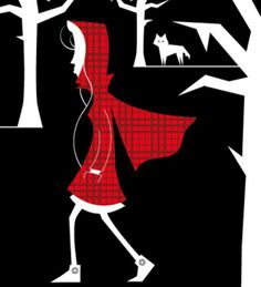Little Red Riding Hood: a Grimm tale about the betrayal of childhood innocence and a very clever girl.