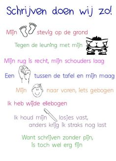 gedichtje om goed te zitten tijdens schrijven Learn Dutch, I Love School, Spelling Activities, Teaching First Grade, Coaching, School Posters, Teacher Education, Learning To Write, Classroom Language