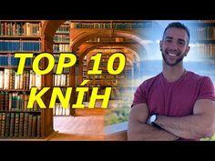 TOP 10 KNÍH - KTORÉ TI ZMENIA ŽIVOT - YouTube