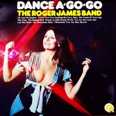 The Roger James Band – Dance A-Go-Go (1971)