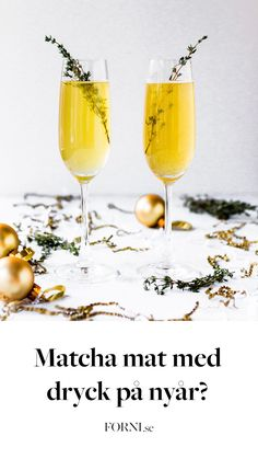 God mat och dryck på nyårsafton är som julpyntet på jul – man får inte till känslan utan det. Därför är det med största glädje jag tipsar om hur man matchar maten till drycken!