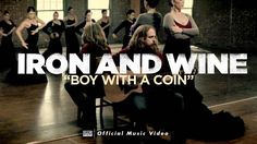 """Boy with a Coin"" from Iron and Wine's 9/25/07 release, The Shepherd's Dog iTunes https://itunes.apple.com/us/album/the-shepherds-dog/id263128221 Amazon http..."