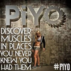 Discover muscles in places you never knew you had them with PiYo -- a blend of Yoga  Pilates! I just started this program today! :-D