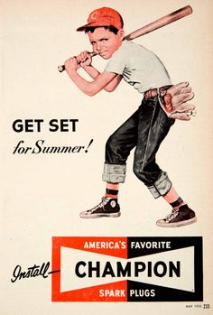 1952 Ad Champion Spark Plugs Baseball Player Boy Advertisement Car Parts Summer #vintage #baseball