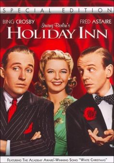 """Holiday Inn is a 1942 American musical film directed by Mark Sandrich and starring Bing Crosby and Fred Astaire. With music by Irving Berlin, the film has twelve songs written expressly for the film, the most notable being """"White Christmas"""". Fred Astaire, Love Movie, Movie Tv, Classic Christmas Movies, Holiday Movies, Xmas Movies, Easter Movies, Christmas Classics, Family Movies"""