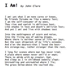 i am by john clare poem In this classic poem, 'the badger', john clare shows his mastery of metre and rhyme to make a compelling piece here is a complete analysis of the poem.
