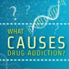 What Causes Drug Addiction?  http://www.rehabcenter.net/what-causes-drug-addiction/
