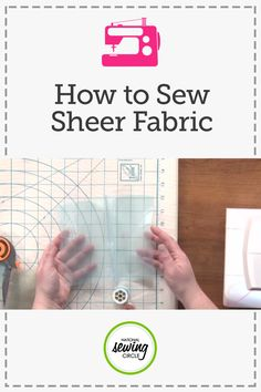 How to Sew Sheer Fabric