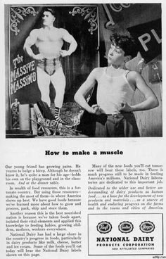 How to Make a Muscle, by National Dairy Products (1947)