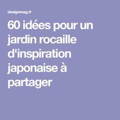 60 idées pour un jardin rocaille d'inspiration japonaise à partager