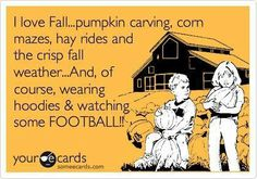 Fall - Football...the one thing I miss about fall in the states. Oh..that and…