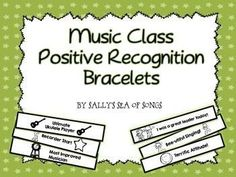 Positive recognition is always a great thing, no matter what your age. Music teachers often have hundreds of students and some ways to recognize students can get expensive. Positive Recognition Bracelets are just the thing. Copy on bright paper and cut st Music Teachers, Music Classroom, Classroom Ideas, Classroom Incentives, Classroom Discipline, Classroom Management, Positive Discipline, Music Education Activities, Teaching Resources