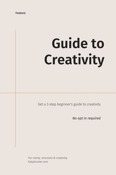 A Beginners Guide To Creativity — Katja Hunter, creative entrepreneurship Career Development, Personal Development, Business Storytelling, Small Business Organization, Simple Blog, Creativity Quotes, Classroom Community, A Day In Life, Best Foundation