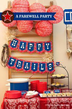Farewell Party Idea--Happy Trails