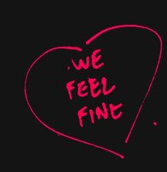 We Feel Fine / mission