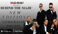 Don't forget to tune in tomorrow morning for Behind The Majic featuring New Edition. Find out why Bobby Brown really left the group and more! 8am-10am