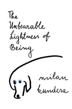 La Insoportable Levedad del Ser de Milan Kundera