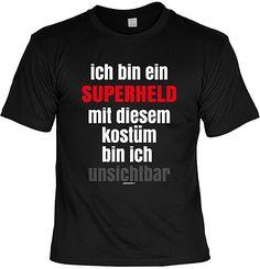 Karneval Faschings T-Shirt Superheld mit diesem Kostüm bin ich unsichtbar Faschingsleiberl witziges Fun Shirt Karnevalzeit Faschingszeit