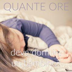 Quante ore deve dormire un bambino?